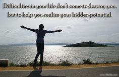 Life Quotes – Difficulties in your life