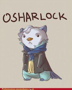 Oshawott - Holmes mashup.  I love when nerdy things combine <3