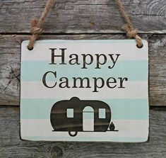 Happy Camper - Small Hanging Sign - Camping Decor - Airstream Sign from Edison Wood Camper Trailer For Sale, Vintage Campers Trailers, Do It Yourself Camper, Camper Signs, Camping With Toddlers, Mountain Decor, Lake Signs, Thing 1, Camping Theme