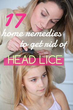 17 Simple Home Remedies to Get Rid of Head Lice Lice Remedies, Herbal Remedies, How To Treat Lice, Hair Lice, Lice Eggs, Healthy Mind And Body, Dandruff, Natural Home Remedies, How To Get Rid