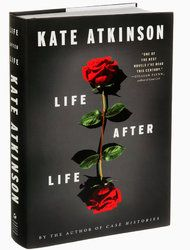 'Life After Life,' a Novel by Kate Atkinson - terrific read... suggestion once you have finished return and read the first few pages...