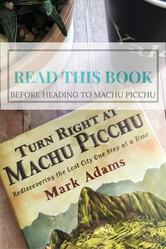 Before you head to Machu Picchu or the Inca Trail, read this book for a good history and overview of this amazing world wonder.  Turn Right At Machu Picchu: A Travel Book Worth Reading