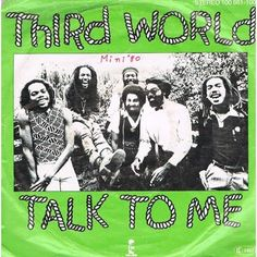 "THIRD WORLD - Talk To Me 7"" ℗ 1979, Island Records"