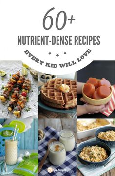 60 Plus Nutrient Dense Recipes Every Kid Will Love Over 60 real food, nutrient-dense meals kids love (adults too! This list is full of delicious recipes my family loves to eat. Healthy Snacks, Healthy Eating, Healthy Recipes, Delicious Recipes, Healthy Kids, Baby Food Recipes, Whole Food Recipes, Kid Recipes, Dinner Recipes