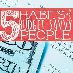 If you struggle to make ends meet, it may have nothing to do with your income. These 5 habits of budget-savvy people are essential to financial success, and can make all the difference!
