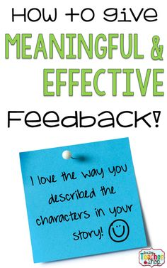 How to Give Effective and Meaningful Feedback - One Stop Teacher Shop