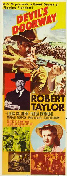 1950 - La puerta del diablo - Devil's Doorway - Reparto Robert Taylor, Louis Calhern, Paula Raymond, Marshall Thompson,- Director Anthony Mann