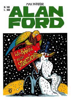 Alan Ford102 - dicembre 1977 - La banda degli straccioni  - Soggetto e SceneggiaturaMax Bunker - matitePaolo Piffarerio - chinePaolo Chiarini - Copertina Paolo Piffarerio
