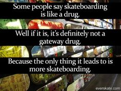 best, skateboard, quote