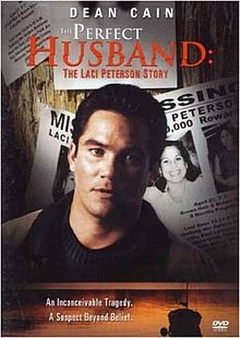 The Perfect Husband: The Laci Peterson Story.