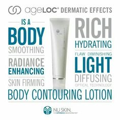 ageLOC Dermatic Effects Body Contouring Lotion. Helps smooth the appearance of fat and cellulite and improve the appearance of skin firmness. Nu Skin, Beauty Skin, Health And Beauty, Ageless Beauty, Nuskin Toothpaste, Galvanic Body Spa, Best Skincare Products, Skin Products, Beauty Products