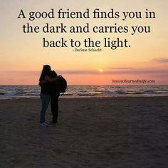 Good friend...