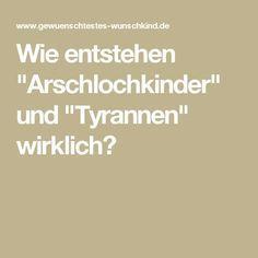 """Wie entstehen """"Arschlochkinder"""" und """"Tyrannen"""" wirklich?"""