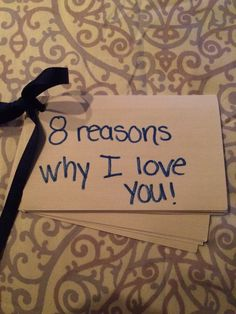 """I made this for my boyfriend in our month 8 """"anniversary"""" a few years ago!  Self explanatory... Note cards, hole punch, ribbon, marker and a creative cheesy mind!"""