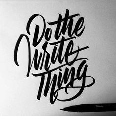 Do The Write Thing submitted via @jexpo76 #brushtype -  #goodtype #handlettering #thedailytype #typematters #thedesigntip #dailytype #typespire #brushtype #todaystype #typematters #typegang by brush_type