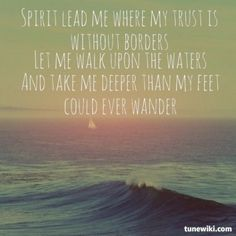 melissalilly shared Oceans (where Feet May Fail) by Hillsong United | TuneWiki.com