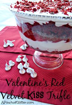 Valentine's Red Velvet Kiss Trifle: A Pinch of Glitter