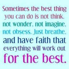Sometimes u just hv let life unfold without any intervention