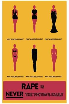 "NEVER ""asking for it"". Fab graphic 