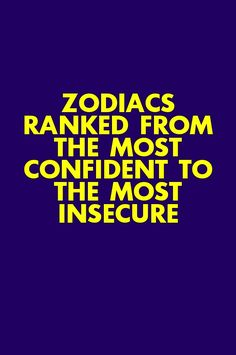 Zodiacs Ranked From The Most Confident To The Most Insecure Zodiac Signs Love Matches, Zodiac Love, Aquarius Love, Gemini, Best Zodiac Couples, February Horoscope, Perfect Captions, Libra Zodiac Facts, Big Words
