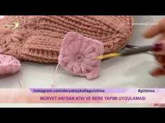 Derya Baykal'la Gülümse: Atkı ve Bere Yapımı - YouTube