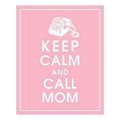 Moms make everything better.