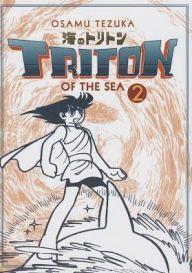 Triton of the Sea, Volume 2 (Manga)