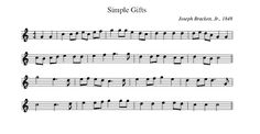 "SimpleGifts.png @wikipedia.com A Shaker hymn that instructs: "" 'Tis a gift to be simple, 'Tis a gift to be free... See entire song ""Simple Gifts"" @ wikipedia.com"