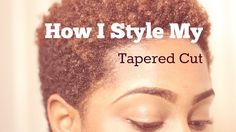 Natural Hair | How I Style My Tapered Cut