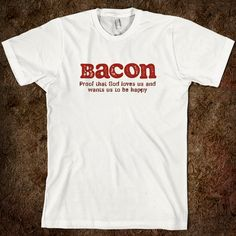 bacon merchandise | Bacon Shirt - Spreefit: Funny Graphic Tee Shirts - Skreened T-shirts ...