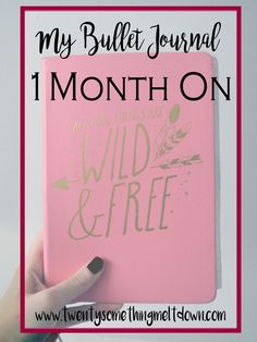My Bullet Journal: One Month On.