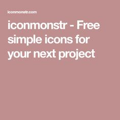 iconmonstr - Free simple icons for your next project