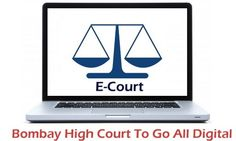 Bombay High Court To Go Digital, India's First E-Court System! http://ibtb.in/1cIdXsF