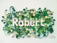 Quilled name, quilled letterr, green Quilling by Tihana Poljak