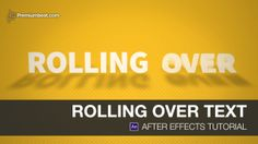 After Effects Video Tutorial: Rolling Over Text on Vimeo
