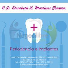 Periodoncia e Implantes Dra. Elizabeth Jovita Martínez Frutero. Josefa Ortiz de Dominguez # 229 San Mateo Texcoco. http://negocilibre.com/directorio/dra-elizabeth-jovita-martinez-frutero-odontologia-integral/
