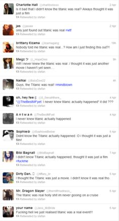 Tweets From People Who Just Found Out The Titanic Was Real - This is just sad!!!