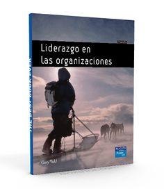 Liderazgo en las organizaciones – Gary Yukl – PDF  #liderazgo #organizaciones #LibrosAyuda  http://librosayuda.info/2016/04/12/liderazgo-en-las-organizaciones-gary-yukl-pdf/