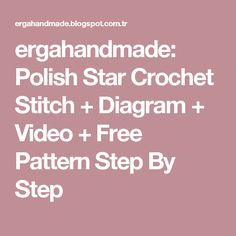 Lots of crochet stitches by m j joachim v stitch with triple ergahandmade polish star crochet stitch diagram video free pattern step by step ccuart Image collections