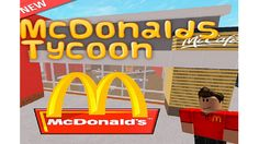 Thumbs Up  for more tycoons ( way better )  NOTE: Rocket Launcher, Mega and Ultra VIP works in new servers only! Sorry if ur getting in a old server.  Welcome to McDonald's Tycoon!  Join this group for more tycoons and to stay up to date!  https://www.roblox.com/My/Groups.aspx?gid=2831983  If you bought a gamepass, reset to make it work!  Products in-game works.  Built by Zyniel, LordMop  and iTycoonDeveloper. Credits to Zednov for his tycoon kit.  Have fun!