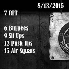 7 RFT: burpees, sit ups, push ups, squats