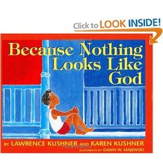 Because Nothing Looks Like God  mentioned in the Questions and Answers article
