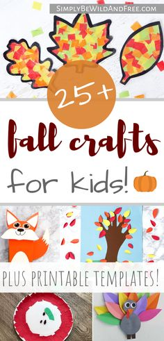 Over 25 Awesome Fall Crafts for Kids!!!