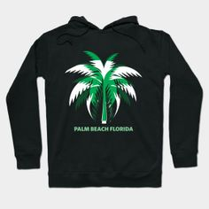 Palm beach Florida - Palm - T-Shirt | TeePublic Palm Beach Florida, Florida Beaches, Urban Looks, Hoodies, Sweatshirts, Urban Fashion, Fitness Clothing, T Shirt, Clothes