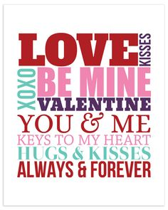 Free 8x10 Valentine's Day subway art printable! Please do not edit, re-sell  or re-distribute.  Click here to download