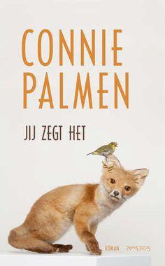 Jij zegt het-Connie Palmen