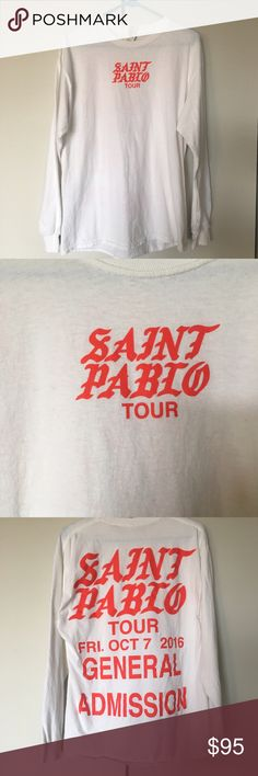Saint Pablo Tour Shirt Authentic tour merch. Worn a few times. Long sleeve white t-shirt. From his show in Chicago, before he cancelled the rest of the tour. I have the same one in black & I've been wearing that one more often. Yeezy Tops Tees - Long Sleeve