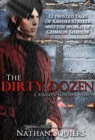 """ONLY $1.99 on #SMASHWORDS: In """"Crimson Shadow #1.5: The Dirty Dozen"""" by Nathan Squiers, you'll encounter twelve twisted tales of #paranormal and #supernatural chaos taking place between books #1 & #2 of the Crimson Shadow series featuring #vampire Xander Stryker."""