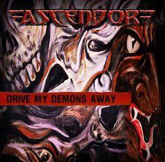 Ascendor - Drive My Demons Away (2015) | Thrash Metal