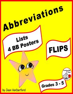 """ABBREVIATIONS FLIPS - Interactive Notebook LISTS - Abbreviation FLIPS – FLAPS LISTS: Grades 3-4-5 . . . References for Interactive Vocabulary Notebooks . . . Abbreviations for Months, Days, Titles, Addresses . . . PLUS Four Abbreviation Bulletin Board Posters for students to post words from their reading. . . Using lists has never been more FUN! Star theme . . . © Jean VanDerford, Stars © Catwoman . . . """"Always something EXTRA"""" to help TEACH / REVIEW / PRACTICE skills in FUN #teachersherpa"""